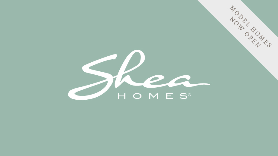 Shea Homes logo with The Canyons model homes now open banner